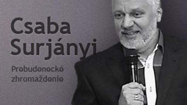 Csaba Surjányi vo Zvolene Požehnanie a kliatba