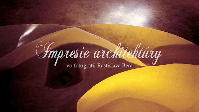 Impresie architektúry